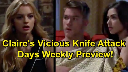 Days of Our Lives Spoilers: Week of June 24 Preview - Claire Catches Tripp and Ciara Naked - Holds Tripp At Knifepoint