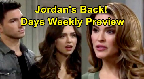 Days of Our Lives Spoilers: Week Of September 16 Preview - Jordan's Back & Ciara's Not Happy - Jen Held Captive By Dr. Shah