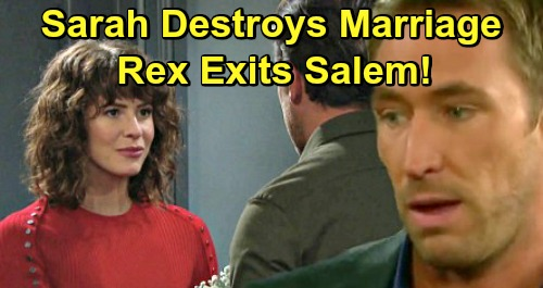 Days of Our Lives Spoilers: Sarah Destroys Marriage, Accidentally Declares Love For Eric - Rex Exits Salem