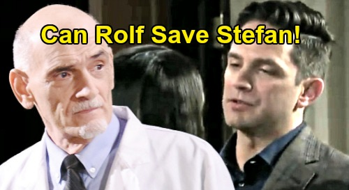 Days of Our Lives Spoilers: Stefan's Life Hangs By A Thread - Desperate Gabi Appeals To Rolf To Save Husband