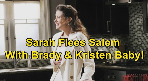Days of Our Lives Spoilers: Sarah Flees Salem with Mickey - Steals Kristen and Brady's Daughter During Wedding Chaos?