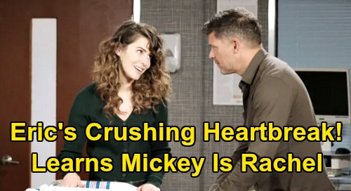 Days of Our Lives Spoilers: Eric Uncovers Mickey-Rachel Swap Truth – Dad's Worst Nightmare, Wrestles Over What to Do with Secret