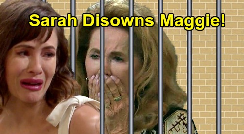 Days of Our Lives Spoilers: Sarah Disowns Maggie For Daughter's Death, Won't Forgive Mom