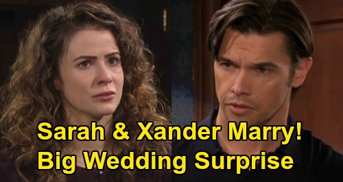 Days of Our Lives Spoilers: Sarah & Xander's Wedding, Replace Kayla & Justin as Bride & Groom – Xarah Marriage Happens Instead?