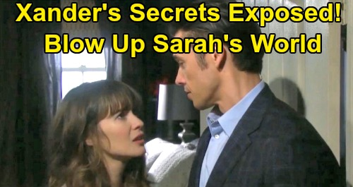 Days of Our Lives Spoilers: Sarah's World Falls Apart Thanks to Xander's Secrets – Mickey Blows & Maggie Bombs Hit Hard