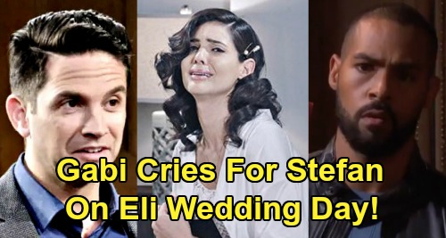 Days of Our Lives Spoilers: Gabi Breaks Down In Tears Over Stefan On Wedding Day – Longs for True Love, Not Vengeful Eli Marriage