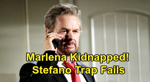 Days of Our Lives Spoilers: Marlena Kidnapped as Stefano Takedown Fails – John Panics Over Missing True Love