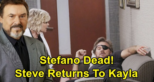 Days of Our Lives Spoilers: Stefano DiMera Dies - Death Sticks as Steve Returns to Kayla & Family – The Phoenix Bittersweet Goodbye
