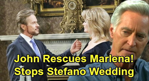 Days of Our Lives Spoilers: John's Rescue, Saves Marlena From Marrying Stefano DiMera - Wedding Blows Up