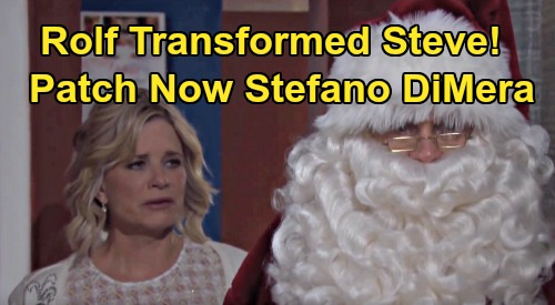 Days of Our Lives Spoilers: Steve Johnson Not Himself - Dr. Rolf Transformed 'Patch' Into Stefano DiMera