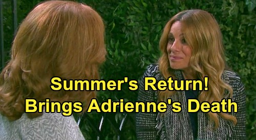 Days of Our Lives Spoilers: Maggie's Daughter Summer Returns To Salem - Sets Up Adrienne Death Tragedy