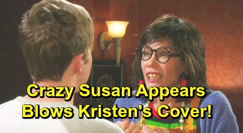 Days of Our Lives Spoilers: Crazy Susan Shocks Will and Sonny - Kristen Blows Her Own Cover?