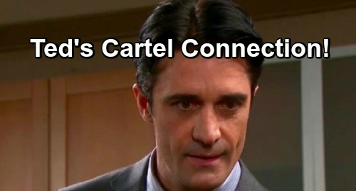 Days of Our Lives Spoilers: Ted's With The Cartel - Shocking Phone Calls Reveal Connection