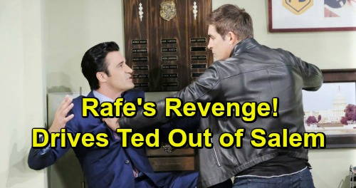 Days of Our Lives Spoilers: Rafe's Revenge On Ted - Ruins DA's Career and Drive Him Away From Hope