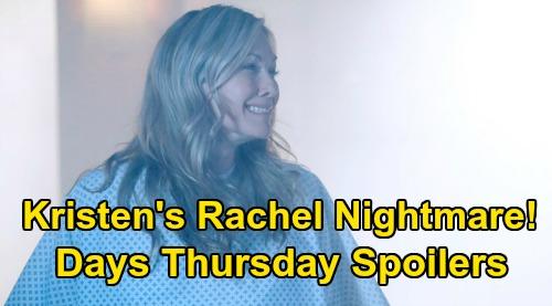 Days of Our Lives Spoilers: Thursday, February 20 – Kristen's Rachel Nightmare – Ciara & Ben Hunt Jordan's Killer, David's Dad