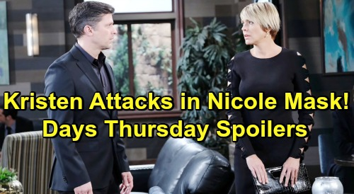 Days of Our Lives Spoilers: Thursday, May 23 – Kristen DiMera in Nicole Mask Has Raging Meltdown – Maggie Gets Drunk