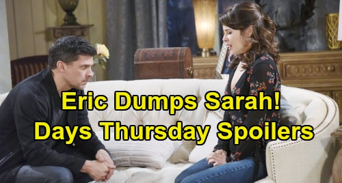 Days of Our Lives Spoilers: Thursday, September 12 – Jack's Serum Setback – Eric Dumps Sarah – Kristen Gets Under Brady's Skin