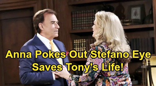 Days of Our Lives Spoilers: Anna Pokes Stefano's Eye Out to Stop Tony's Murder – Steve's 'Patch' Return Looms