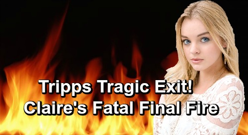 Days of Our Lives Spoilers: Claire's Final Fire Nightmare – Sets Up Tripp's Tragic Days Exit