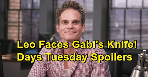Days of Our Lives Spoilers: Tuesday, February 19 – Gabi Pulls A Knife On Leo – Diana's Paternity Manipulation
