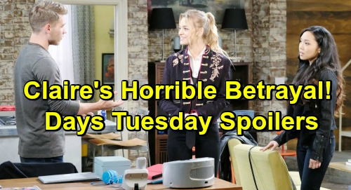 Days of Our Lives Spoilers: Tuesday, March 5 – Chloe Fears Danger After Shocking Discovery – Claire Tackles Another Threat