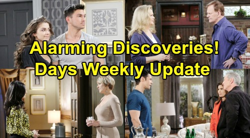 Days of Our Lives Spoilers: Week of August 12 Update – Alarming Discoveries, Bitter Battles and Treacherous Plans
