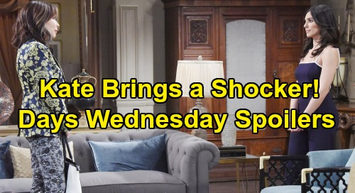 Days of Our Lives Spoilers: Wednesday, August 28 – Kate's Bombshell Infuriates Stefan and Gabi – Ben Fired – Eric Blasts Kristen