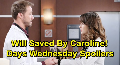 Days of Our Lives Spoilers: Wednesday, June 19 – Will's Near-Death Experience Leads Him to Caroline – Meddling Sami Wants to Help Eric