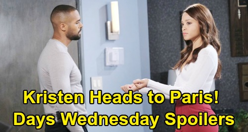 Days of Our Lives Spoilers: Wednesday, May 6 – Zoey Uses Scare Tactics on Sonny, Desperate to Help Evan – Kristen Heads to Paris