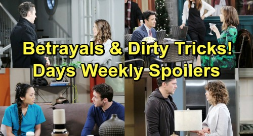 Days of Our Lives Spoilers: Week of January 21-25 – Crushing Betrayals, Shocking Discoveries and Dirty Tricks