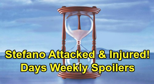 Days of Our Lives Spoilers: Week of March 23 – Stefano Attacked & Injured - Ben & Ciara Reunite - Sarah & Xander Engagement Backlash