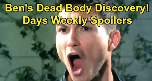 Days of Our Lives Spoilers: Week of November 4 – Ben's Dead Body Discovery – Jennifer's Emergency Surgery – Eli Left Heartbroken