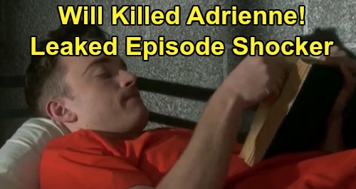 Days of Our Lives Spoilers: Will Killed Adrienne - Leaked Episode Reveals Death Details – Flashbacks of Hospital Crisis Following Fatal Error