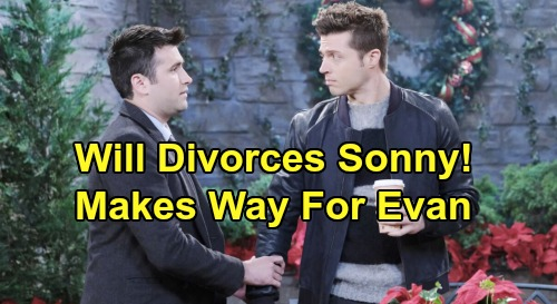 Days of Our Lives Spoilers: Will Divorces Sonny - Heartbreaking Sacrifice Makes Way For Evan?