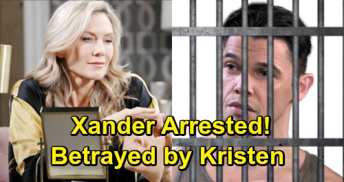 Days of Our Lives Spoilers: Xander's Shocking Arrest Brings Brutal Revenge – Backstabber Kristen Pays Heavy Price
