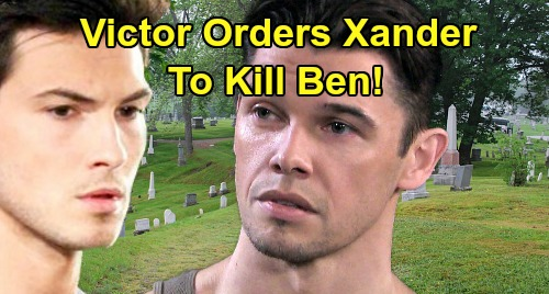Days of Our Lives Spoilers: Victor Orders Xander To Kill Ben - Tests Nephew's Family Loyalty