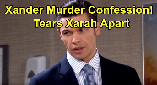 Days of Our Lives Spoilers: Xander Declares Deep Love For Sarah - But Jordan Murder Confession Tears Them Apart?