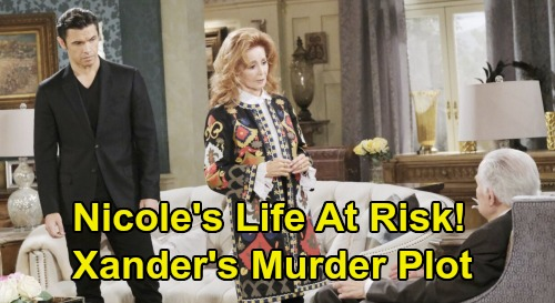 Days of Our Lives Spoilers: Xander Willing to Murder Nicole, Protect Secret - Baby Switch Discovery Puts Life at Risk?