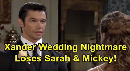 Days of Our Lives Spoilers: Xander's Wedding Nightmare, Sets Up Sarah & Mickey Heartbreak – Baby Swapper Loses Everything
