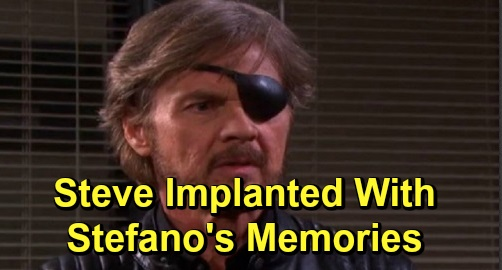 Days of Our Lives Spoilers: Stefano DiMera Wild Twist – Steve Implanted with Stefano's Memories?