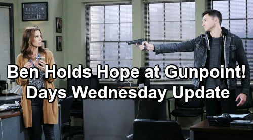 Days of Our Lives Spoilers: Wednesday, February 13 – Desperate Ben Holds Hope at Gunpoint – Rafe Discovers Dying Kate