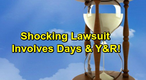 Days of Our Lives Spoilers: Legal Battle Involves The Young and the Restless - Sony Slapped with $20 Million Lawsuit