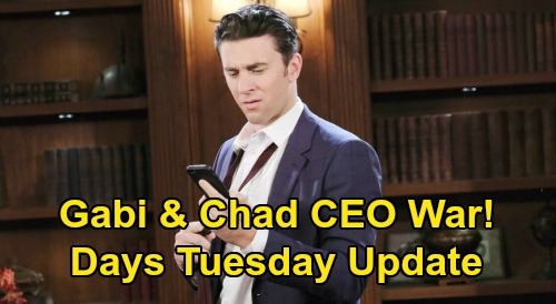 Days of Our Lives Spoilers: Tuesday, April 21 Update – Chad, Tony & Gabi's Ruthless DiMera War – Justin Won't Be Kayla's Second Choice