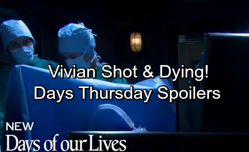 Days of Our Lives Spoilers: Thursday, May 10 – Stefan Fears for Shot and Dying Vivian – Roger Delivers Rolf's Diary