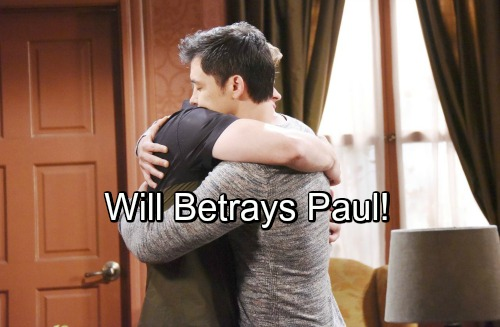 Days of Our Lives Spoilers: Will Keeps a Startling Secret, Betrays Paul