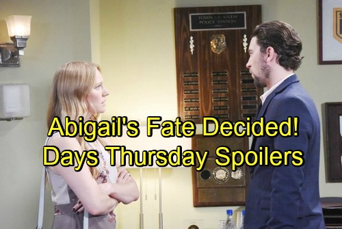 Days of Our Lives Spoilers: Thursday, May 24 – Abigail Learns Her Fate – Xander Pushes Jennifer's Buttons – Hope Supports Ciara