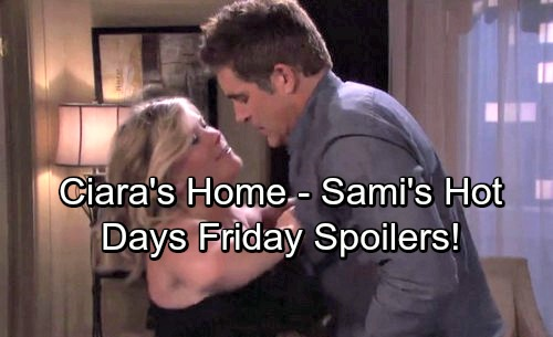 Days of Our Lives Spoilers: Friday, December 1 - Ciara Comes Home – Rafe and Sami Heat Things Up
