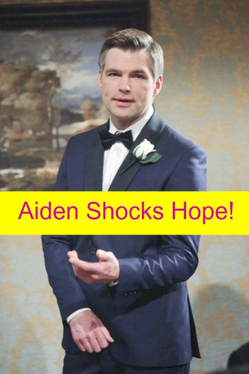 Days of Our Lives (DOOL) Spoilers: Drunk Aiden Confesses to Hope – Wedding Plans in Jeopardy