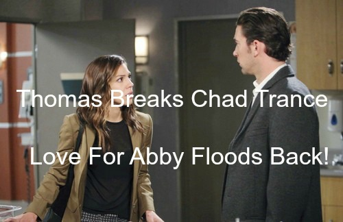 Days of Our Lives (DOOL) Spoilers: Chad Holds Baby Thomas – Evil Trance Broken, Love for Abigail Floods Back!