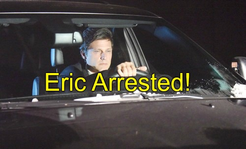 days-spoilers-eric-arrested